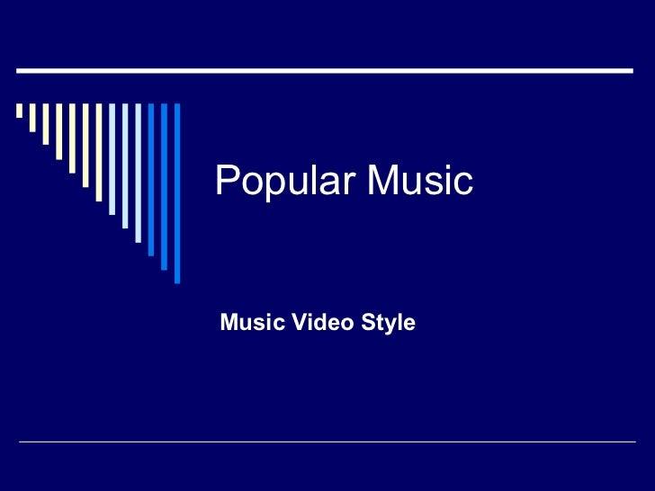 Music Video Style