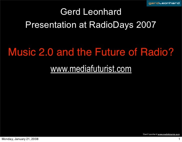 Music2: The Future of Radio (media futurist Gerd Leonhard)