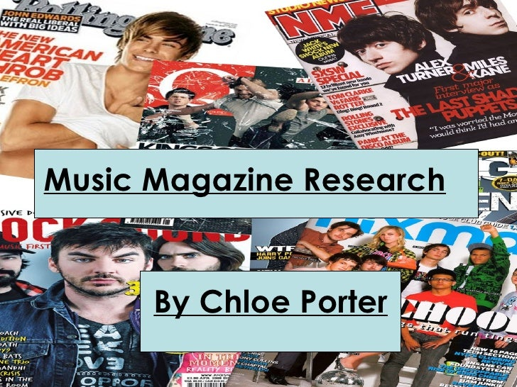 Music Magazine Research By Chloe Porter