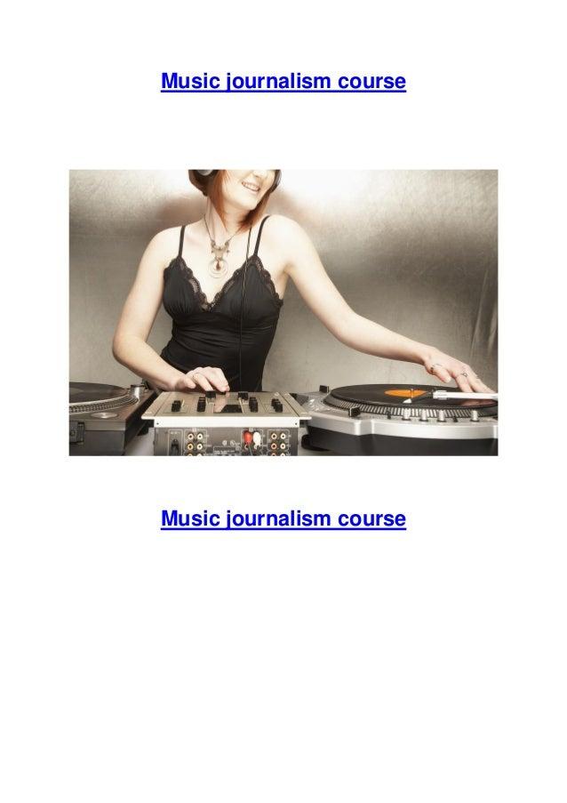 Follow your dream as a music journalist