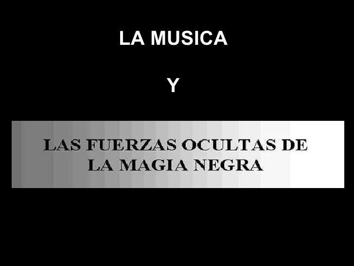 LA MUSICA Y