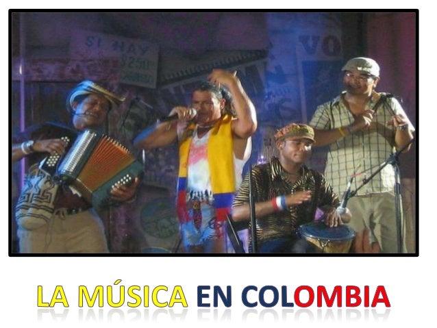 La música en Colombia, como la mayor parte de las manifestaciones culturales del país está influenciada por corrientes lat...