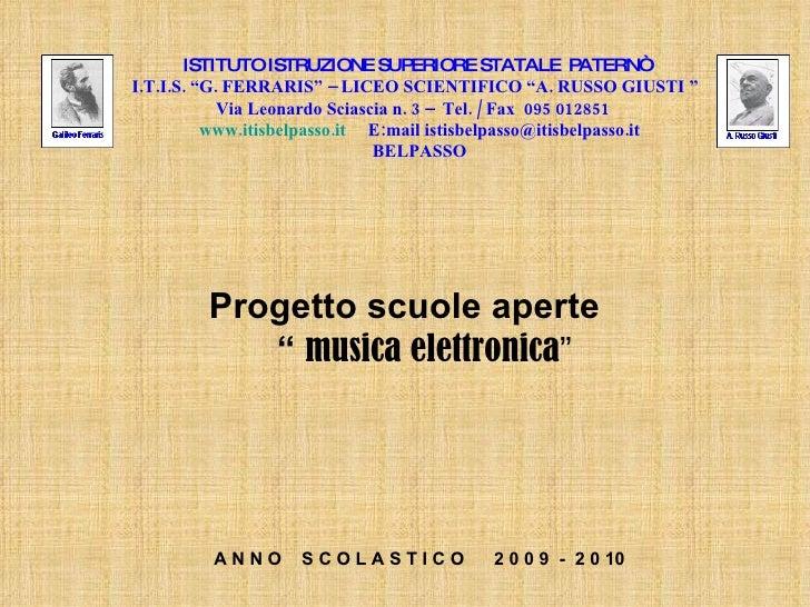 """ISTITUTO ISTRUZIONE SUPERIORE STATALE  PATERNÒ  I.T.I.S. """"G. FERRARIS"""" – LICEO SCIENTIFICO """"A. RUSSO GIUSTI """"  Via Leonard..."""