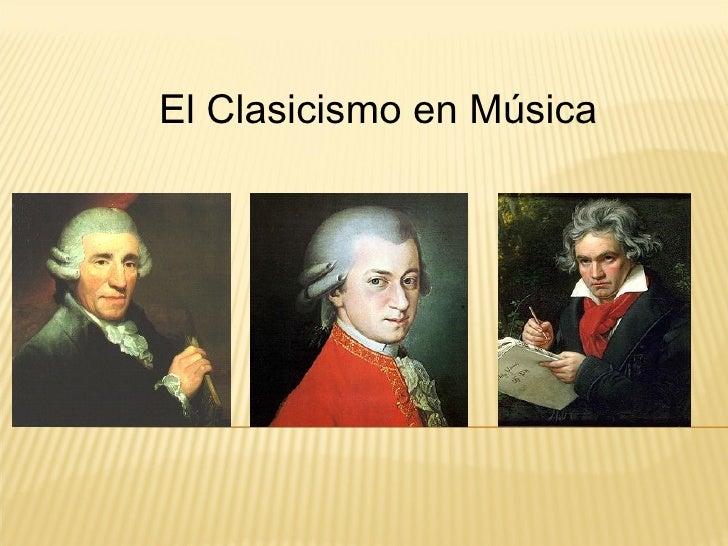 El Clasicismo en Música