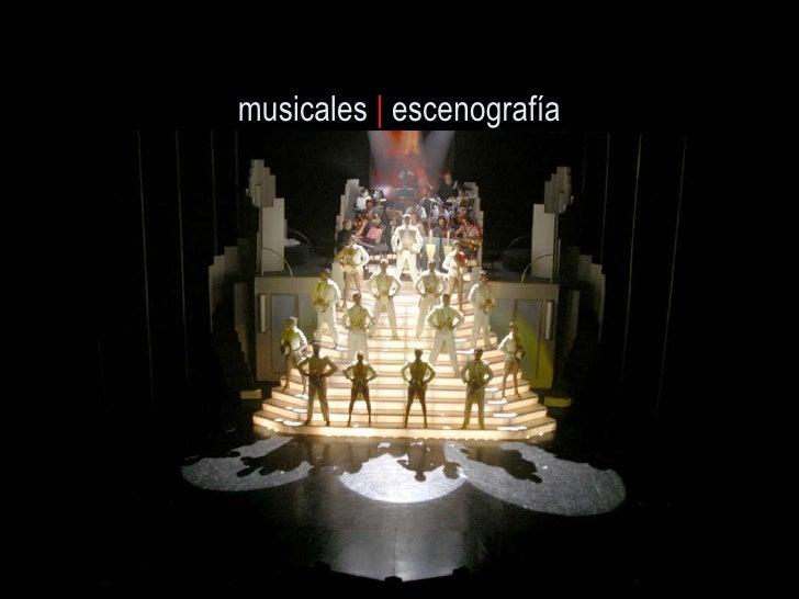 musicales  |  escenograf ía