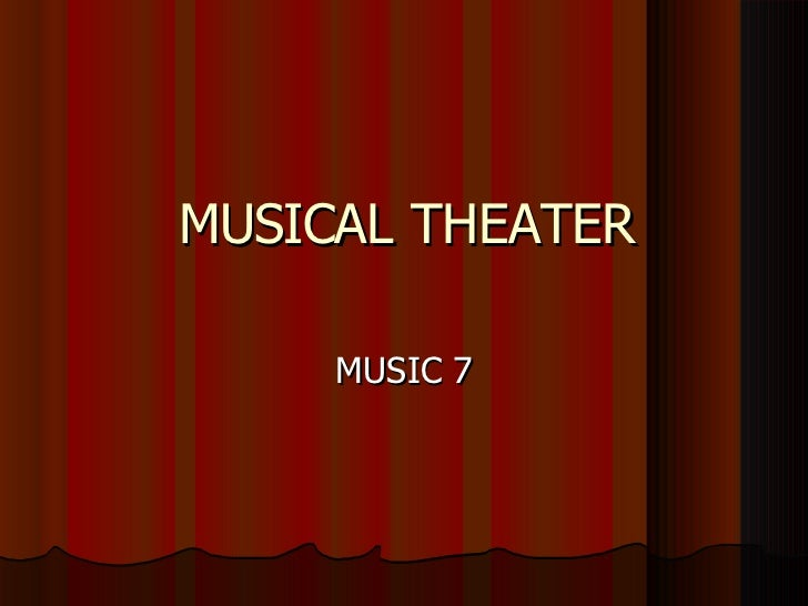 MUSICAL THEATER MUSIC 7
