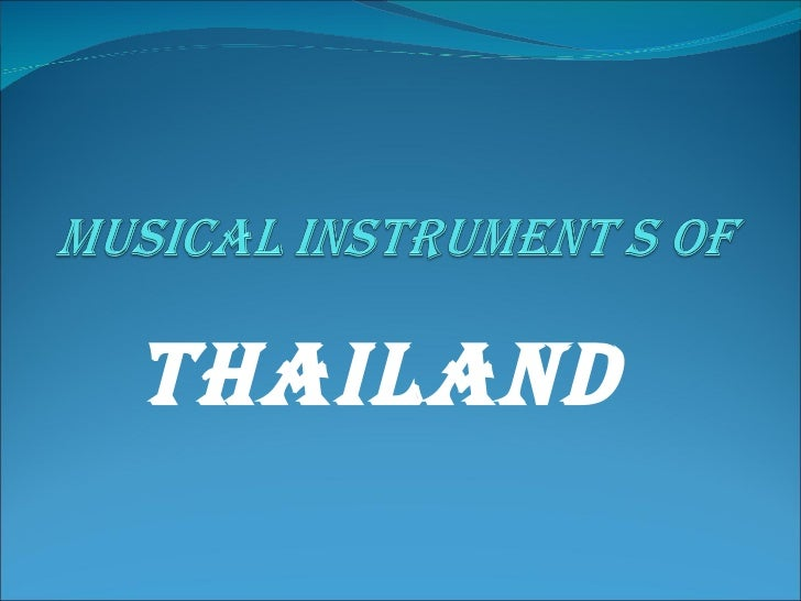 Musical instrument of thailand