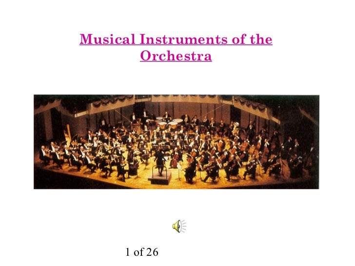 <ul>Musical Instruments of the Orchestra </ul>