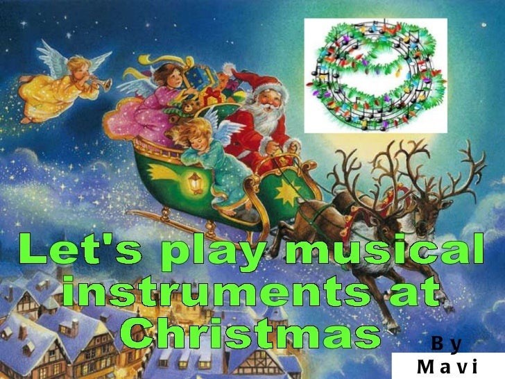 Musical instruments at christmas time
