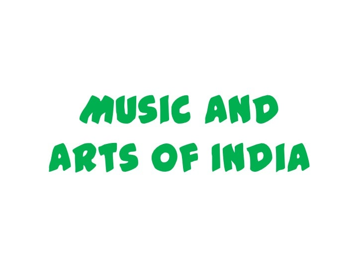 Music andArts of India