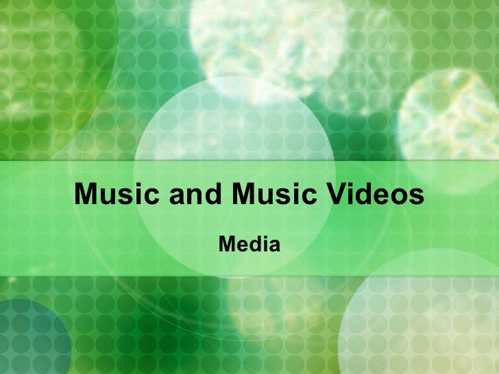 Music and music videos