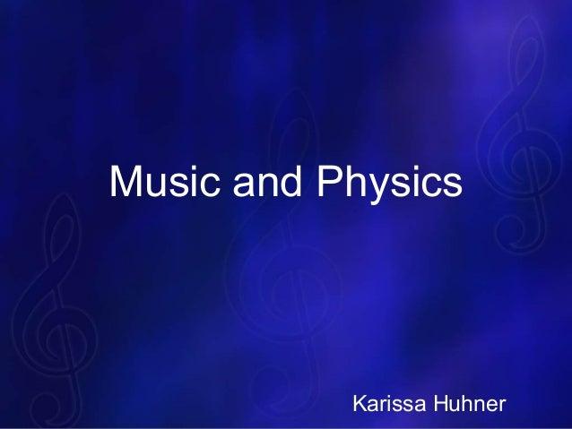 Music andphysics
