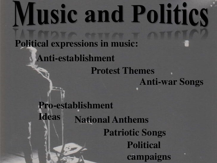 music and politics Video created by universiteit leiden, university of the arts the hague for the  course the importance and power of music in our society in this module we  will.