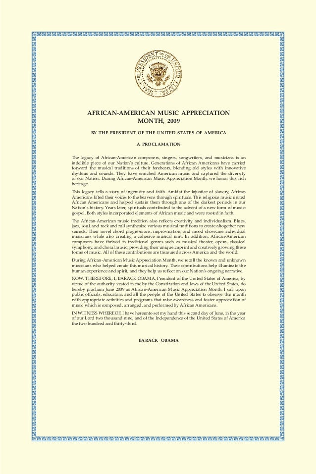 AFRICAN-AMERICAN MUSIC APPRECIATION MONTH, 2009 BY THE PRESIDENT OF THE UNITED STATES OF AMERICA A PROCLAMATION The legacy...