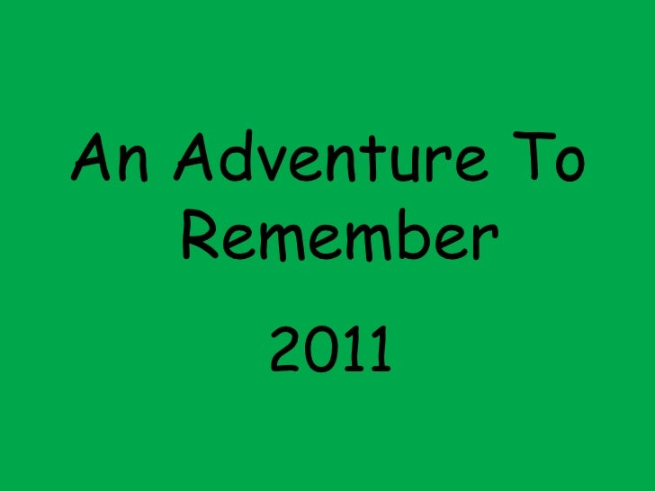 An Adventure To Remember