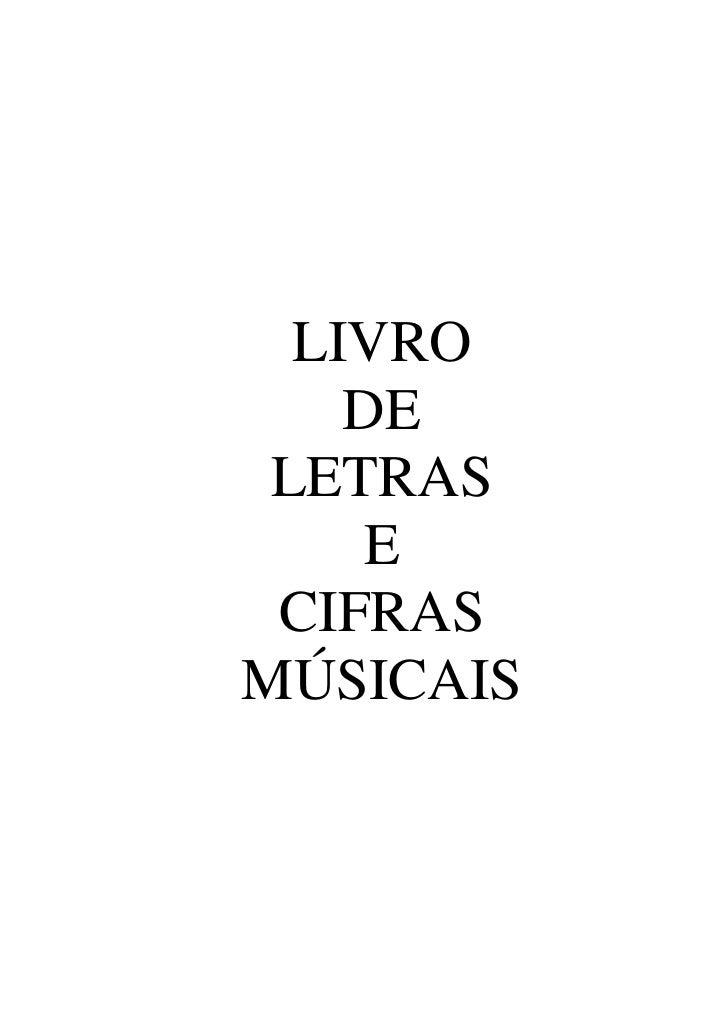 LIVRO    DE LETRAS     E CIFRASMÚSICAIS