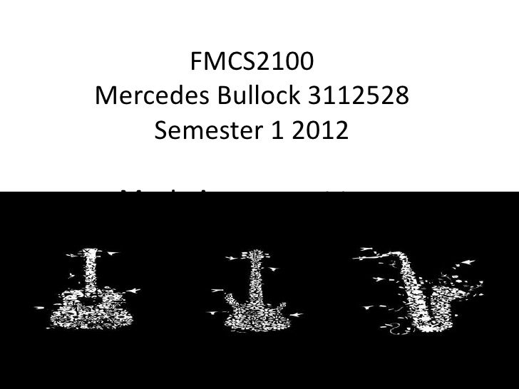 FMCS2100Mercedes Bullock 3112528    Semester 1 2012 Music Assessment two