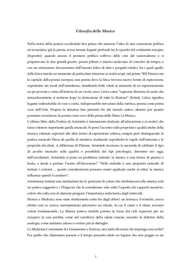 Filosofia della Musica Nella storia della poetica occidentale ben prima che nascesse l'idea di una comunione politica ed e...