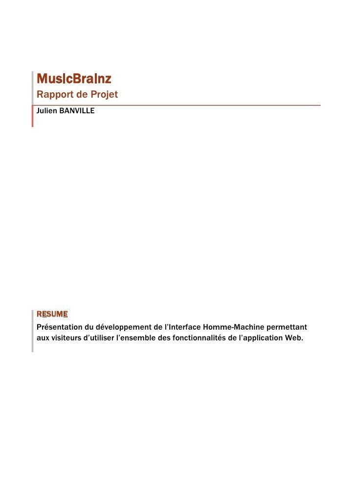 RésuméPrésentation du développement de l'Interface Homme-Machine permettant aux visiteurs d'utiliser l'ensemble des foncti...
