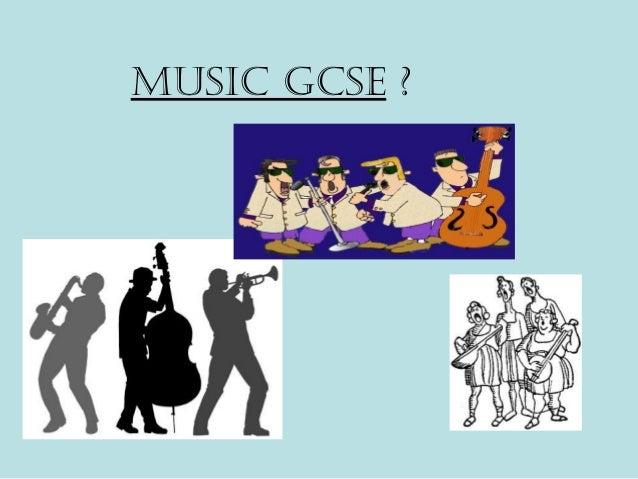 Music GcsE ?