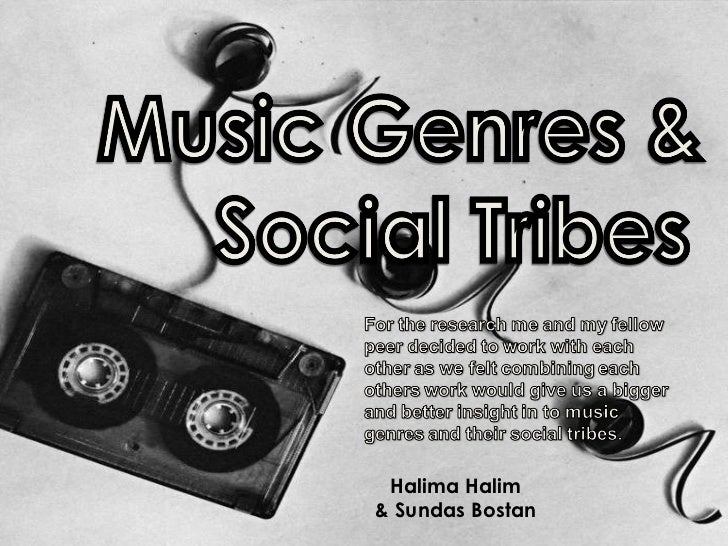 Music Genres & Social Tribes