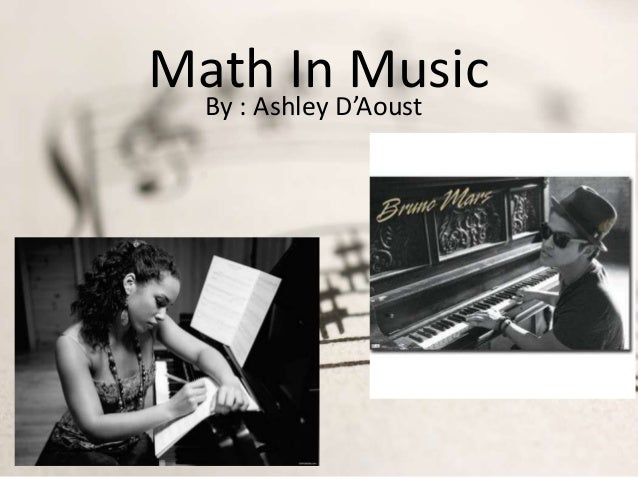 Math InD'Aoust By : Ashley             Music
