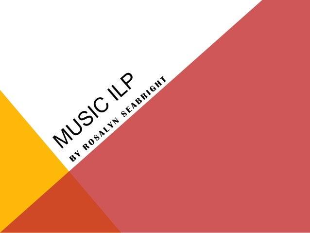 Music ilp