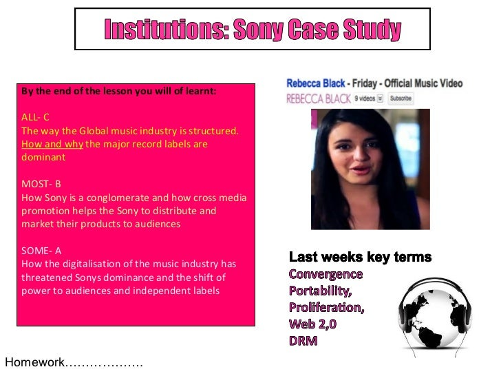 By the end of the lesson you will of learnt: ALL- C The way the Global music industry is structured. How and why  the majo...