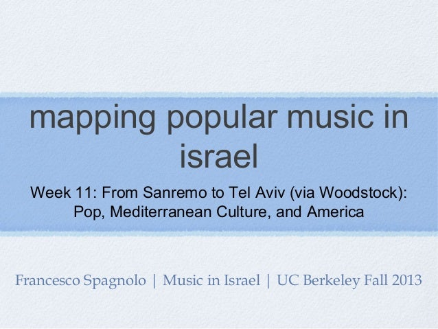 Mapping Popular Music in Israel | Music in Israel Week 11 (2013)