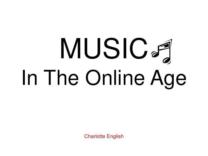 Music in the Online Age
