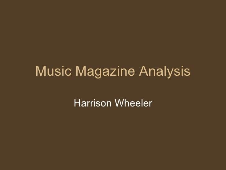 Music Magazine Analysis Harrison Wheeler