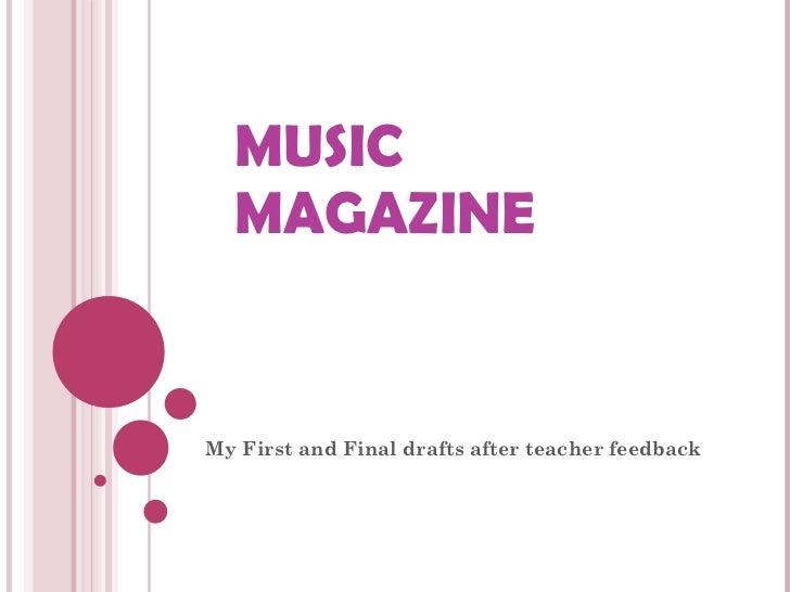 Music magazine drafts for blog