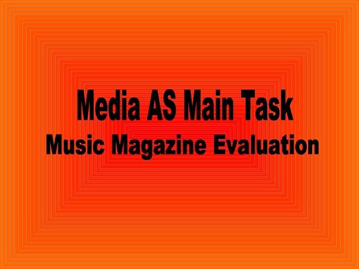 Media AS Main Task  Music Magazine Evaluation