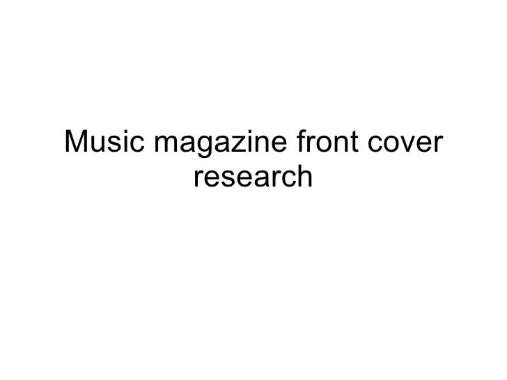 Music magazine front cover research