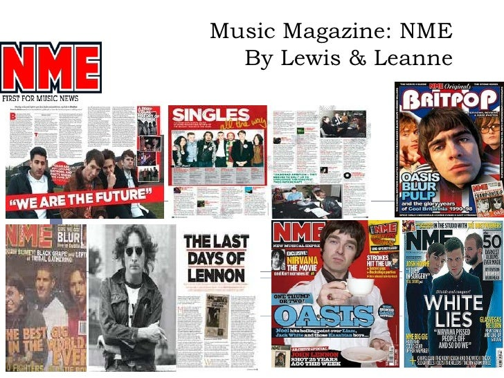 Music Magazine: NMEBy Lewis & Leanne<br />