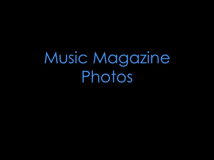Music Magazine Photos