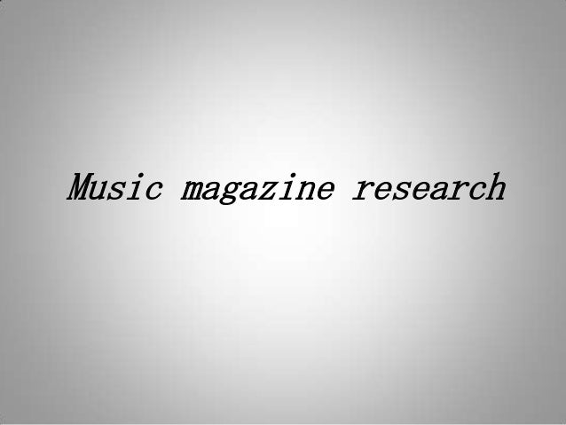 Music magazine research