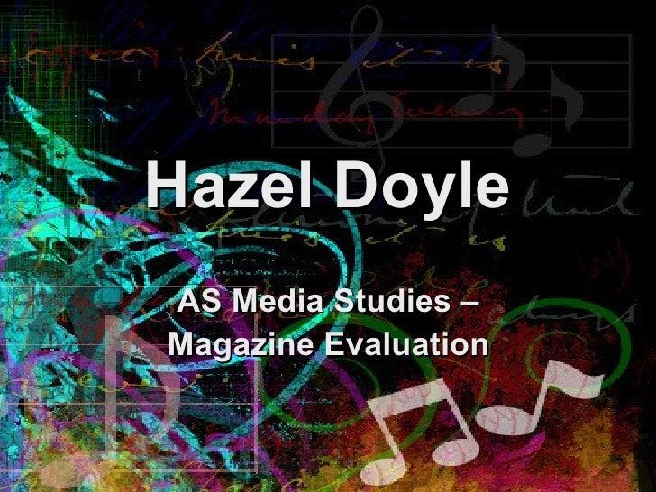 Hazel Doyle AS Media Studies – Magazine Evaluation