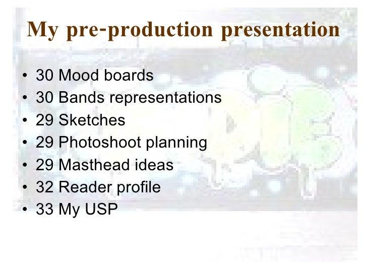 My pre-production presentation <ul><li>30 Mood boards  </li></ul><ul><li>30 Bands representations  </li></ul><ul><li>29 Sk...