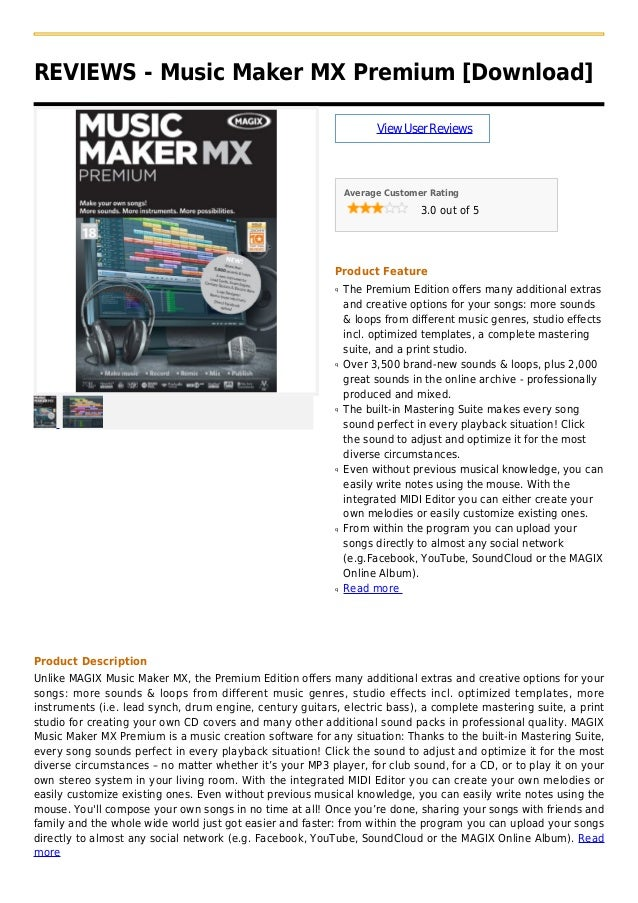 REVIEWS - Music Maker MX Premium [Download]ViewUserReviewsAverage Customer Rating3.0 out of 5Product FeatureThe Premium Ed...