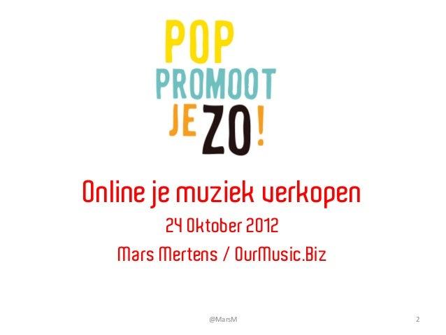 Pop Promoot Je Zo / Music motion/ Online je muziek Verkopen 24 oktober 2012