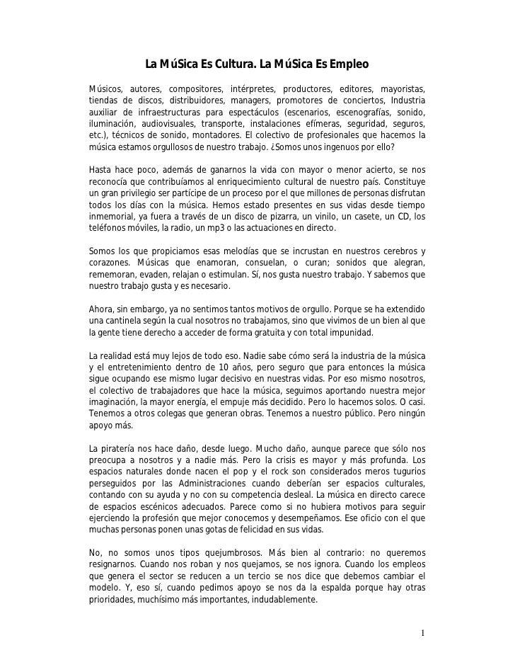 La MúSica Es Cultura. La MúSica Es Empleo Músicos, autores, compositores, intérpretes, productores, editores, mayoristas, ...