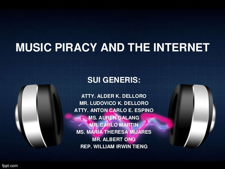 MUSIC PIRACY AND THE INTERNET