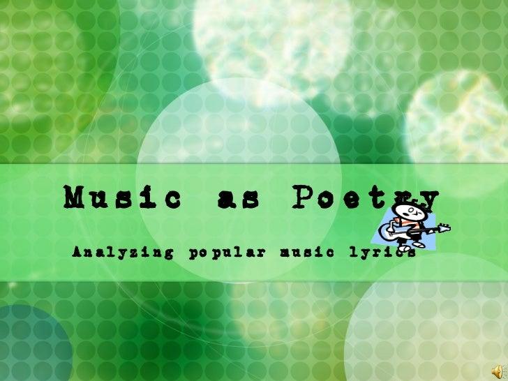 Music as Poetry Analyzing popular music lyrics