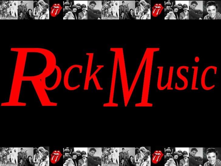 R ock M usic