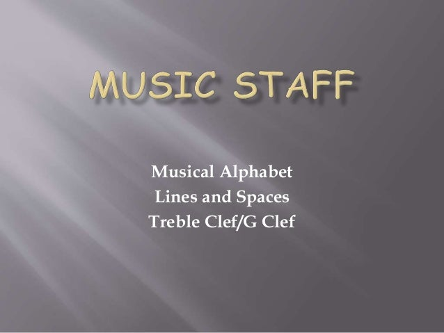 Musical Alphabet Lines and Spaces Treble Clef/G Clef