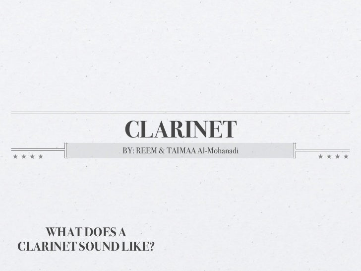 Music - The Hisotry of Clarinet