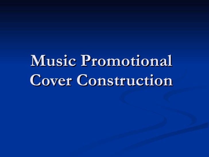 Music Promotional Cover Construction