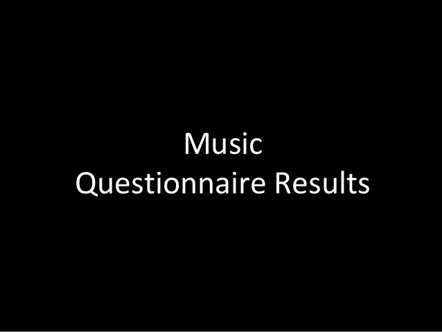 Music Questionnaire Results