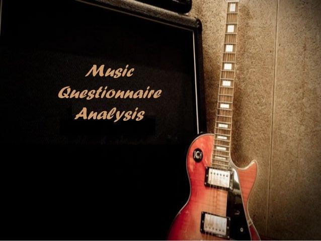 MusicQuestionnaire  Analysis